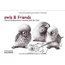 owls & friends Immerwährender Kalender  (Wandkalender immerwährend DIN A4 quer): Stefan Kahlhammers fabelhafte Tierwelt  Monatskalender, 14 Seiten