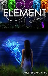 Element, Part 1 (The Natalie Vega Saga) (English Edition)
