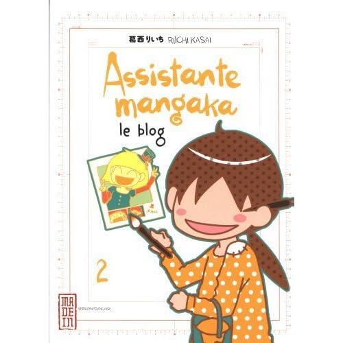 Assistante mangaka le blog. tome 2 de Kasai. Riichi (2013) Broché