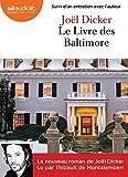 Le Livre des Baltimore - Livre audio 2 CD MP3 - Suivi d'un entretien avec l'auteur - Audiolib - 17/02/2016
