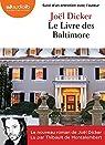 Le Livre des Baltimore: Livre audio 2 CD MP3 - Suivi d'un entretien avec l'auteur par Dicker