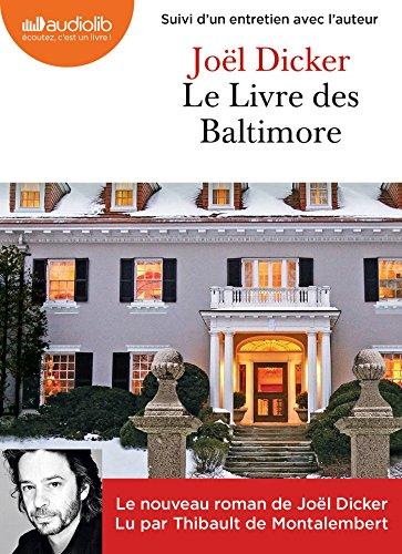 Le livre de Baltimore | Dicker, Joël (1985-....). Auteur
