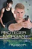 Protéger Morgan (Le Sanctuaire t. 1)