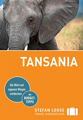 stefan-loose-reisefuhrer-tansania-mit-safari-guide-und-downloads-aller-karten-stefan-loose-travel-ha