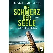 Der Schmerz der Seele - Ostsee-Krimi (Hannes Niehaus, Band 5)