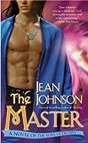 Master, The : A Novel of the Sons of Destiny (Sons of Destiny Novels)