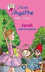 Sarah adore la danse