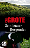 Sein letzter Burgunder: Kriminalroman (dtv Unterhaltung)