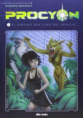 Procyon 1. El Asesino Que Vino Del Espacio (Aventúrate) por Ricardo Machuca Pradas