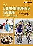 Der Ernährungsguide für Triathleten - Susanne Buckenlei, Till Schenk