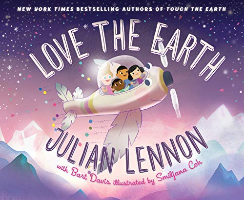 Love the Earth (A Julian Lennon White Feather Flier Adve Book 3) (English Edition)