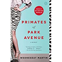 Primates of Park Avenue: A Memoir (English Edition)