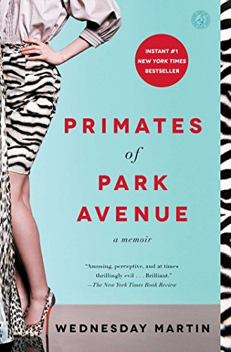 primates-of-park-avenue-a-memoir-english-edition