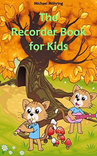 The recorder book for kids childrens songs nursery rhymes folk the recorder book for kids childrens songs nursery rhymes folk songs by fandeluxe Image collections