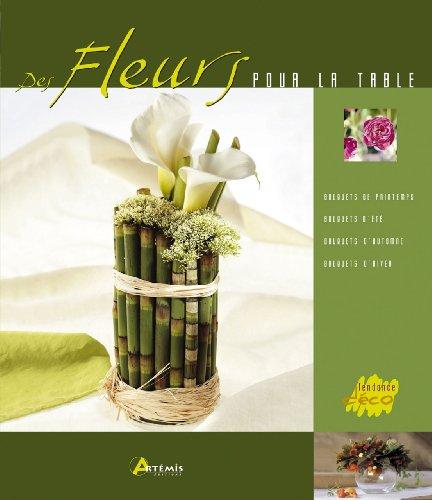 Fleurs pour la Table par Hervé Chaumeton