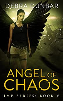 Angel of Chaos (Imp Series Book 6) (English Edition)