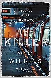 The Killer (The Kaz Phelps Series Book 3)