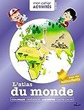 mon cahier d activit?s l atlas du monde