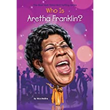Who Is Aretha Franklin? (Who Was?)