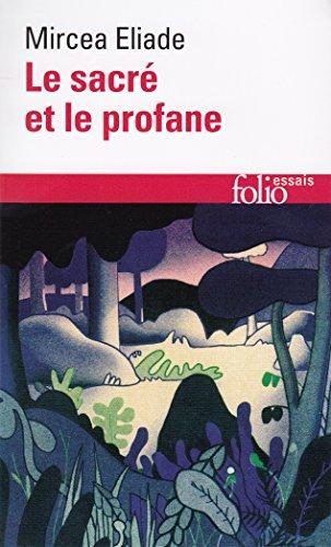 Le Sacré et le Profane par Mircea Eliade
