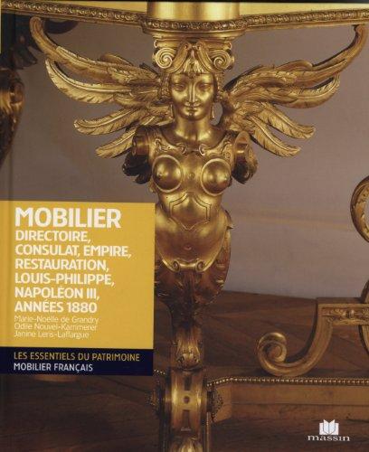 Mobilier Directoire Consulat Empire Napoléon III par Marie-Noëlle de Grandy