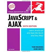 JavaScript and Ajax for the Web: Visual QuickStart Guide (Visual QuickStart Guides)