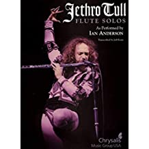 Jethro Tull Flute Solos As Performed By Ian Anderson Flt