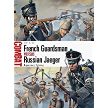 French Guardsman vs Russian Jaeger: 1812-14 (Combat, Band 4)