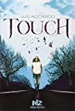 Touch : Tome 1