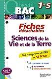 Sciences de la Vie et de la Terre 1e S : 56 fiches détachables