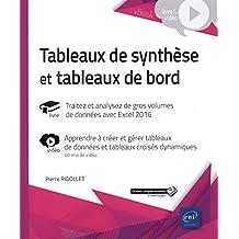 Tableaux de synthèse et tableaux de bord - Complément vidéo : Apprendre à créer et gérer tableaux de données et tableaux croisés dynamiques