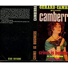 CAMBERRA CRIME IS BUSINESS