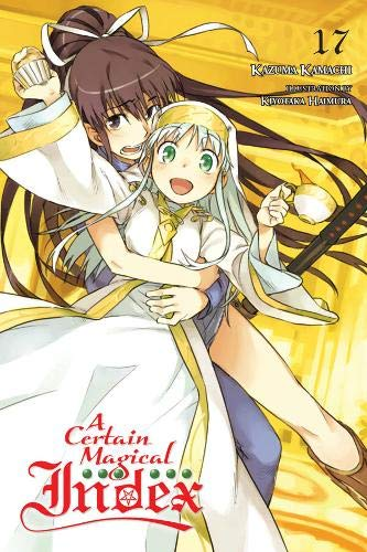 A Certain Magical Index, Vol. 17 (light novel) par Kazuma Kamachi