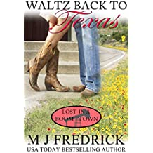 Waltz Back to Texas (Lost in a Boom Town Book 1) (English Edition)