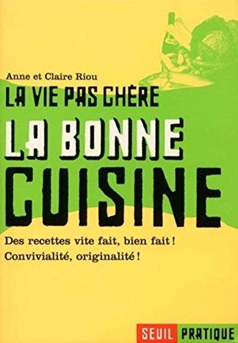La Bonne cuisine par Anne Riou