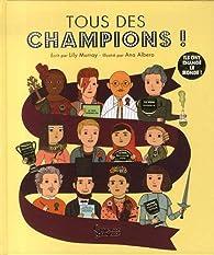 Tous des champions ! par Lily Murrain