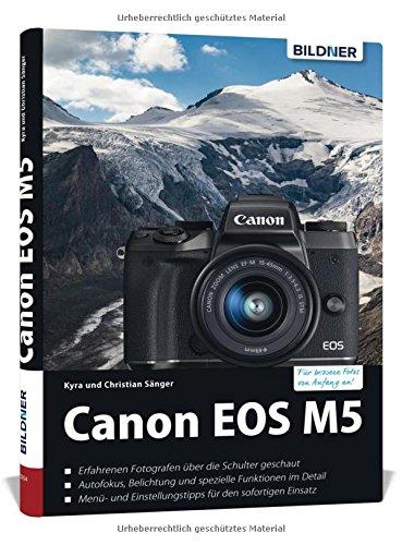 canon-eos-m5-fur-bessere-fotos-von-anfang-an-das-umfangreiche-praxisbuch