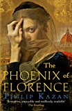 The Phoenix of Florence: The Times Historical Book of the Month