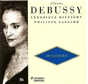 Debussy : Mélodies