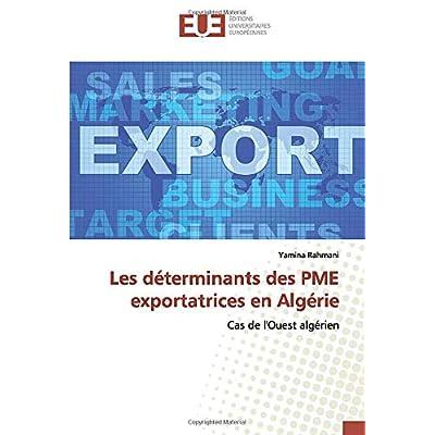 Les déterminants des PME exportatrices en Algérie: Cas de l'Ouest algérien