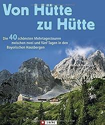 Von Hütte zu Hütte: Die schönsten Mehrtagestouren und Panoramawege in den Bayerischen Hausbergen