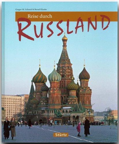 Reise durch RUSSLAND - Ein Bildband mit über 190 Bildern - STÜRTZ Verlag