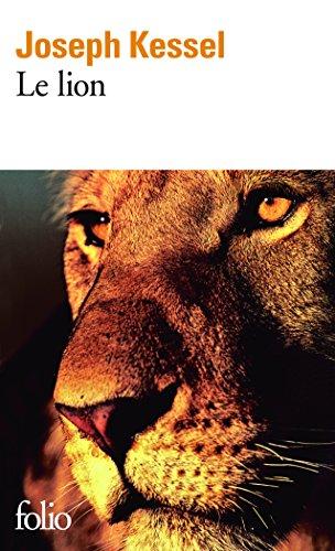 Le Lion (Folio t. 808) par Joseph Kessel