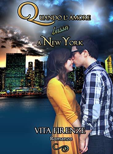 Quando l'amore bussa a New York