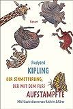 Der Schmetterling, der mit dem Fuß aufstampfte - Rudyard Kipling
