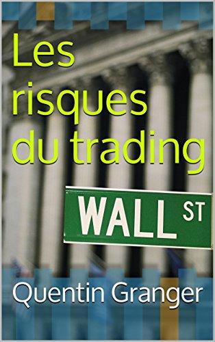 Couverture du livre Les risques du trading