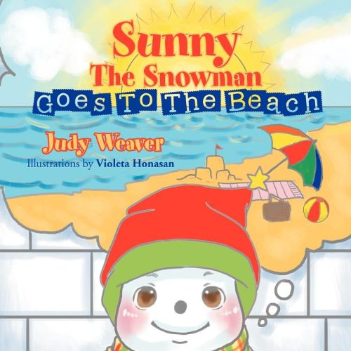 Sunny the Snowman Goes to the Beach