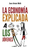 La economía explicada a los jóvenes (Puck)