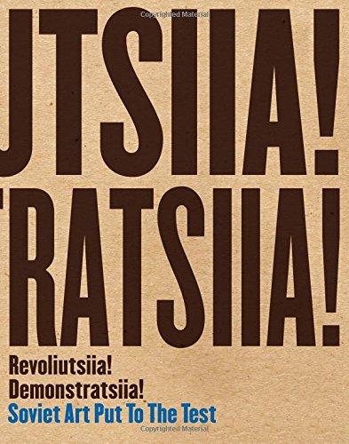 Test Vac (Revoliutsiia! Demonstratsiia!: Soviet Art Put to the Test)