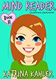 #7: MIND READER - Book 11: Questions Answered: (Diary Book for Girls aged 9-12)